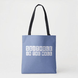Shithole in the Wall Blue-Gray Tote Bag
