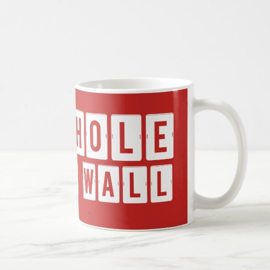 Shithole in the Wall Red Mug