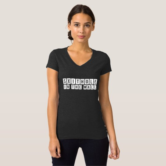 Shithole in the Wall Women's T-Shirt