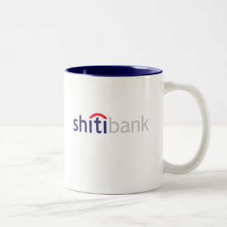 shitibank mug- the dumbest bank in the world Two-Tone coffee mug