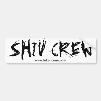 Shiv Crew Bumper sticker