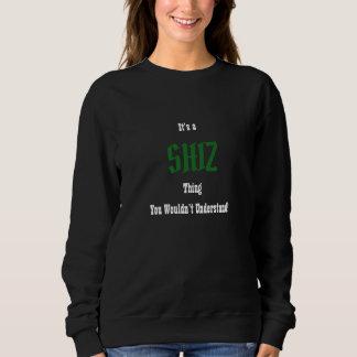 Shiz Sweatshirt