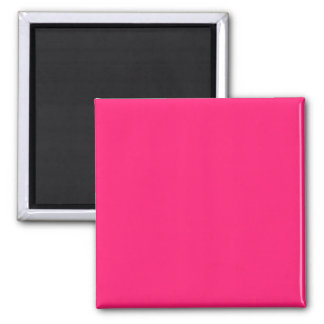 Shocking Pink Solid Color Customize It Square Magnet