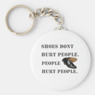 shoes dont hurt people keychain