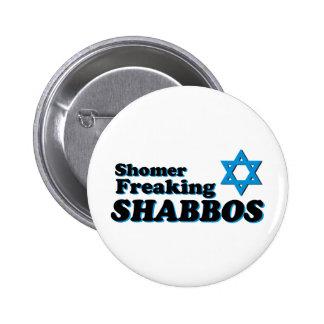Shomer Freaking Shabbos 2 Inch Round Button
