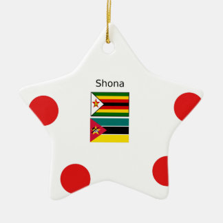 Shona Language And Zimbabwe and Mozambique Flags Ceramic Ornament