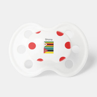 Shona Language And Zimbabwe and Mozambique Flags Pacifier