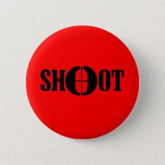 SHOOT 2 INCH ROUND BUTTON