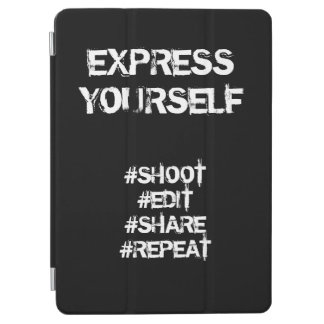 Shoot, Edit, Share, Repeat - Express Yourself iPad Air Cover