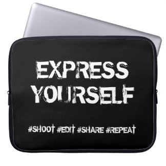 Shoot, Edit, Share, Repeat - Express Yourself Laptop Sleeves