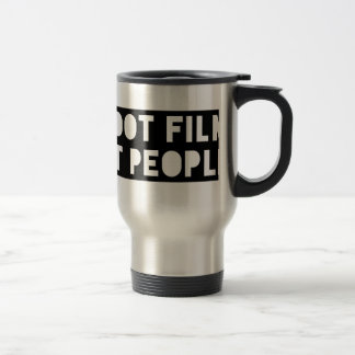 Shoot Film, Not People! Travel Mug