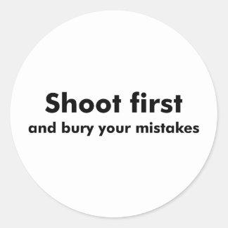 Shoot First Round Sticker