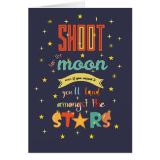 Shoot for the moon card