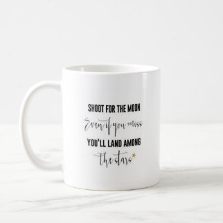 """Shoot For The Moon..."" - Classic White Mug"