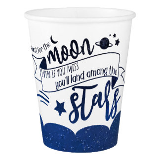Shoot for the Moon Paper Cup