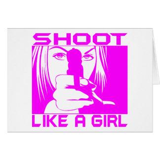 SHOOT LIKE A GIRL GREETING CARD