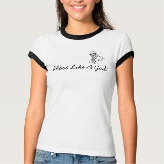 Shoot Like A Girl T Shirts