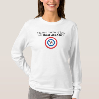 Shoot Like A Girl with Target on White T-Shirt