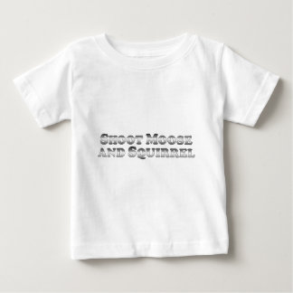 Shoot Moose and Squirrel - Basic Baby T-Shirt