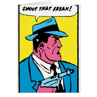 Shoot That Freak! -- Card