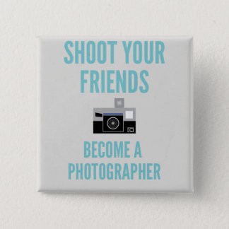 Shoot your Friends! 2 Inch Square Button