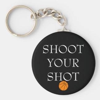 SHOOT YOUR SHOT Keychain