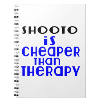Shooto Is Cheaper  Than Therapy Notebooks