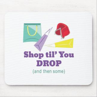 Shop Til Drop Mouse Pad