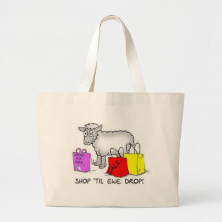 Shop Till Ewe Drop Large Tote Bag