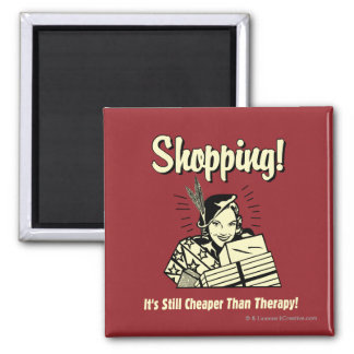 Shopping: Cheaper Than Therapy Magnet