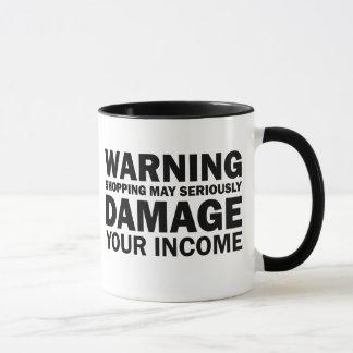 Shopping Equals Damaged Income Mug