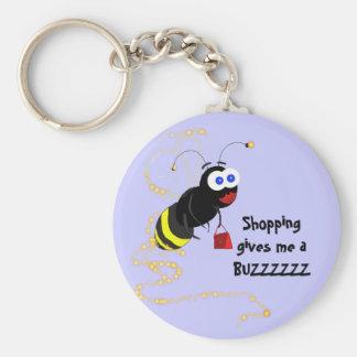 Shopping gives me a BUZZZZZZ Keychain