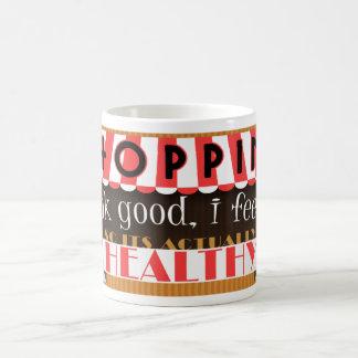 Shopping, If I Look Good I Feel Good Coffee Mug