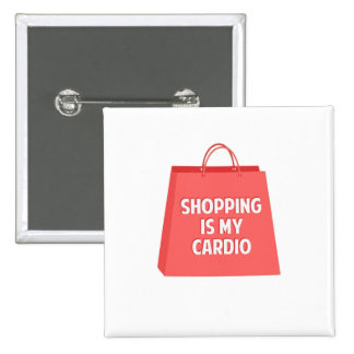 Shopping is my Cardio 2 Inch Square Button