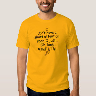 Short Attention Span Butterfly T-shirt