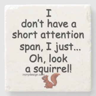 Short Attention Span Squirrel Stone Beverage Coaster
