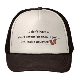Short Attention Span Squirrel Trucker Hat