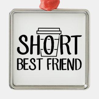 Short Best Friend Metal Ornament