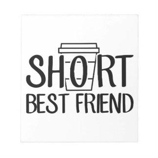 Short Best Friend Notepad