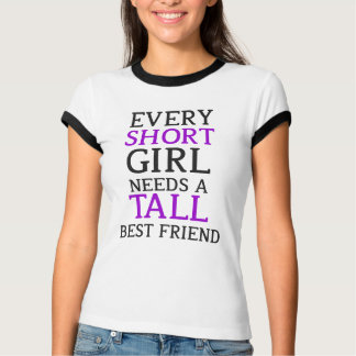 Short Girl - Tall Girl T-Shirt