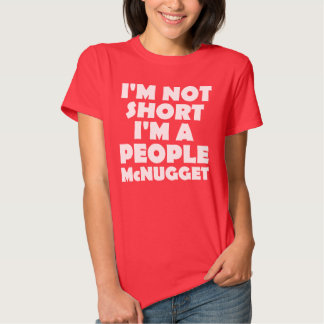 Short People Nugget Funny T-Shirt