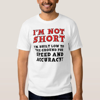 Short People Speed and Accuracy Funny T-Shirt Tees