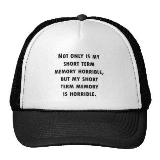 Short Term Memory Loss Trucker Hats