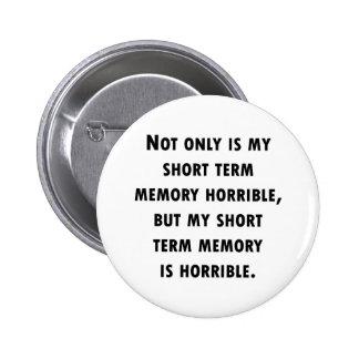 Short Term Memory Loss Pin