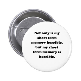 Short Term Memory Pinback Buttons