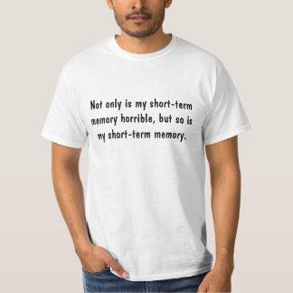 Short Term Memory Saying Tee Shirt