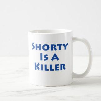 Shorty Is A Killer Classic White Coffee Mug