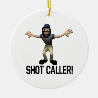 Shot Caller Round Ceramic Ornament