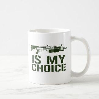 Shot Gun Is My Choice Coffee Mug