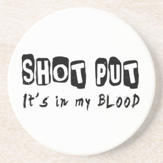 Shot Put It's in my blood Coasters